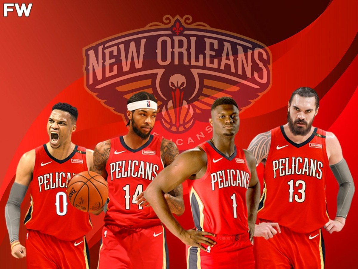 New Orleans Pelicans With Russell Westbrook