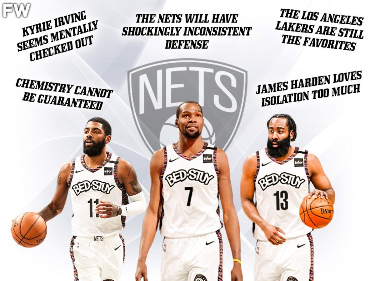 5 Reasons Why The Nets Will Not Win The Championship With James Harden, Kyrie Irving, And Kevin Durant
