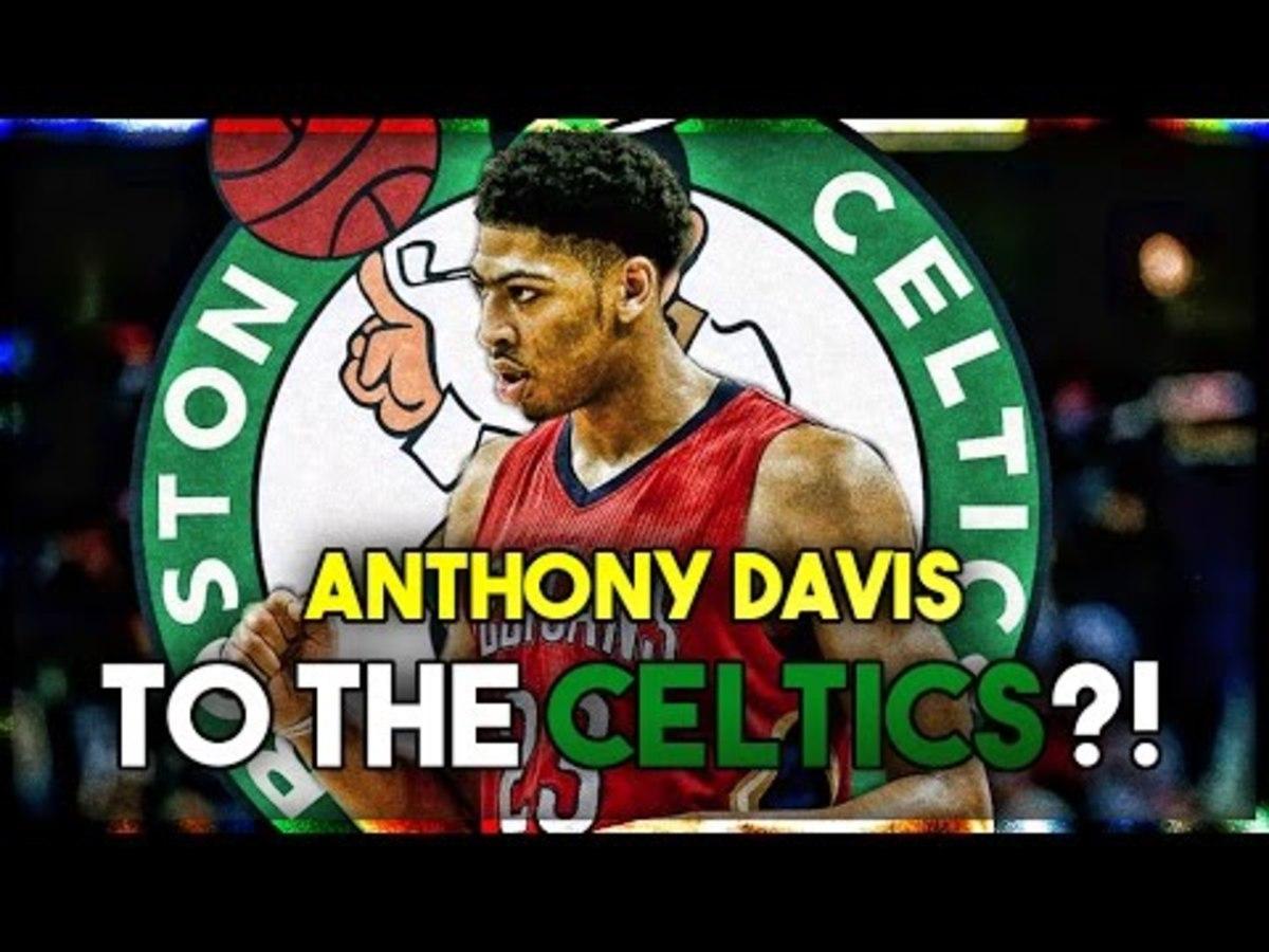 Anthony Davis Boston Celtics NBA Trade Rumors