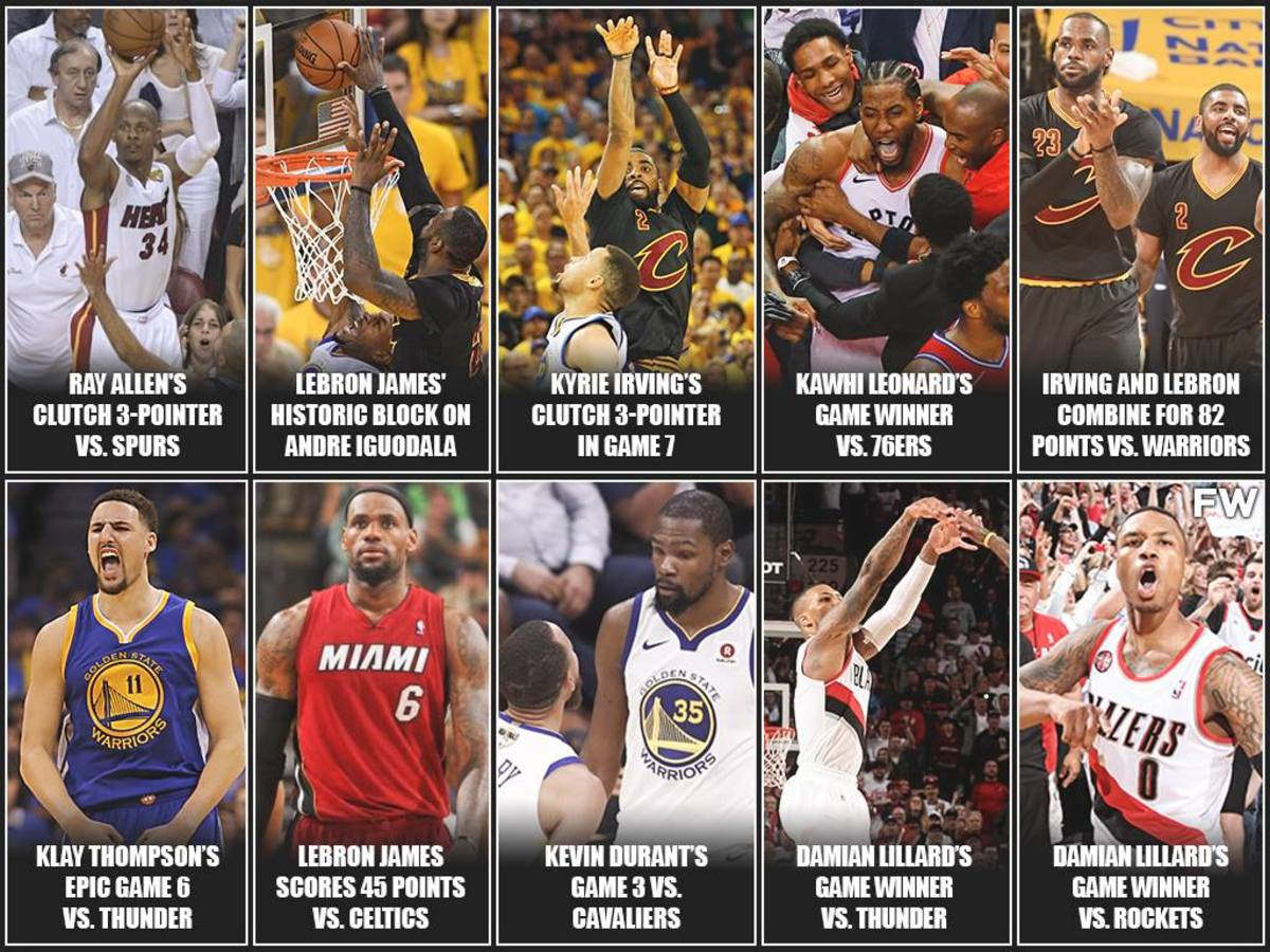 Top 15 Best NBA Playoff Moments Of The Last 10 Years