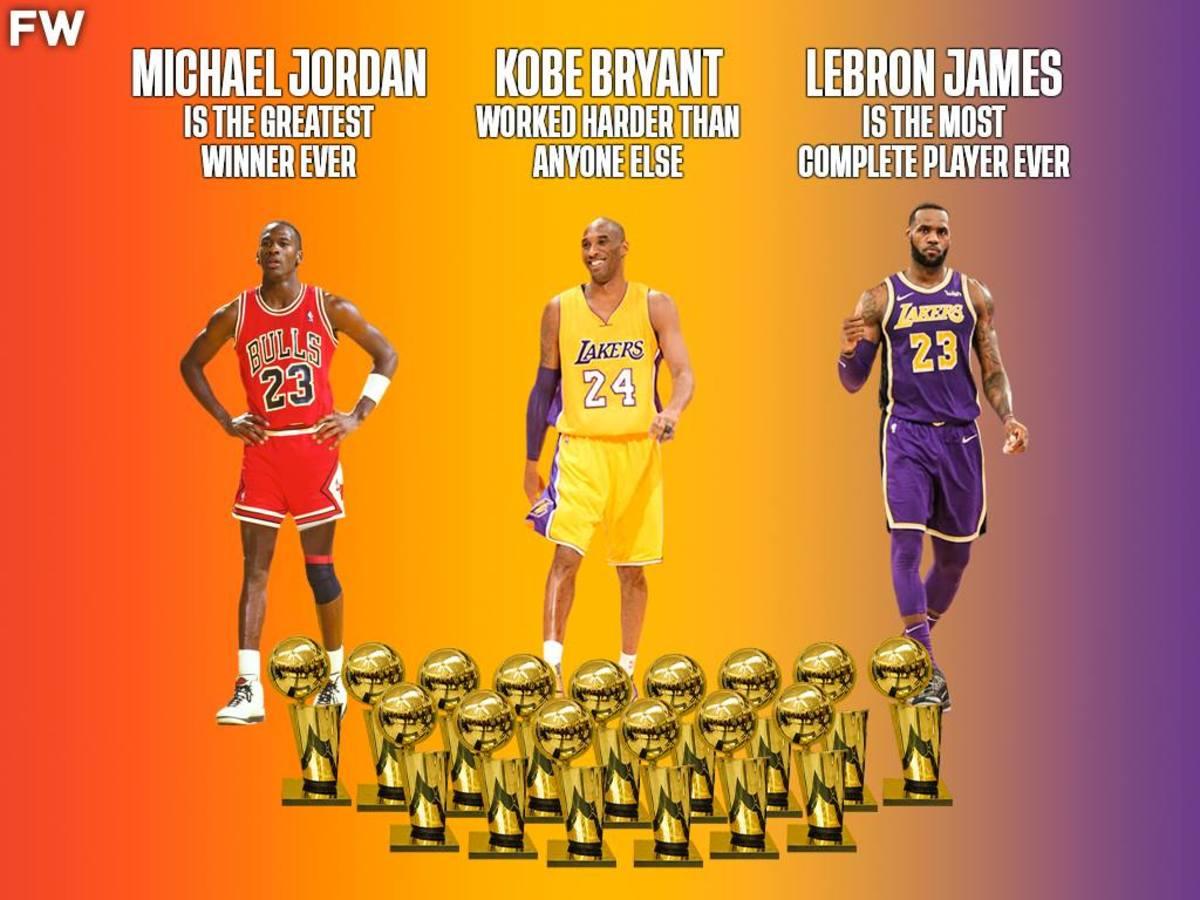 15 Rings Between Them: Jordan Is The Best Winner, Kobe The Hardest Worker, LeBron Is The Most Complete