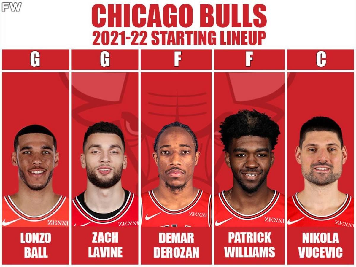 2021/2022 Starting Lineup: Lonzo Ball, Zach LaVine, DeMar DeRozan, Patrick Williams, Nikola Vucevic