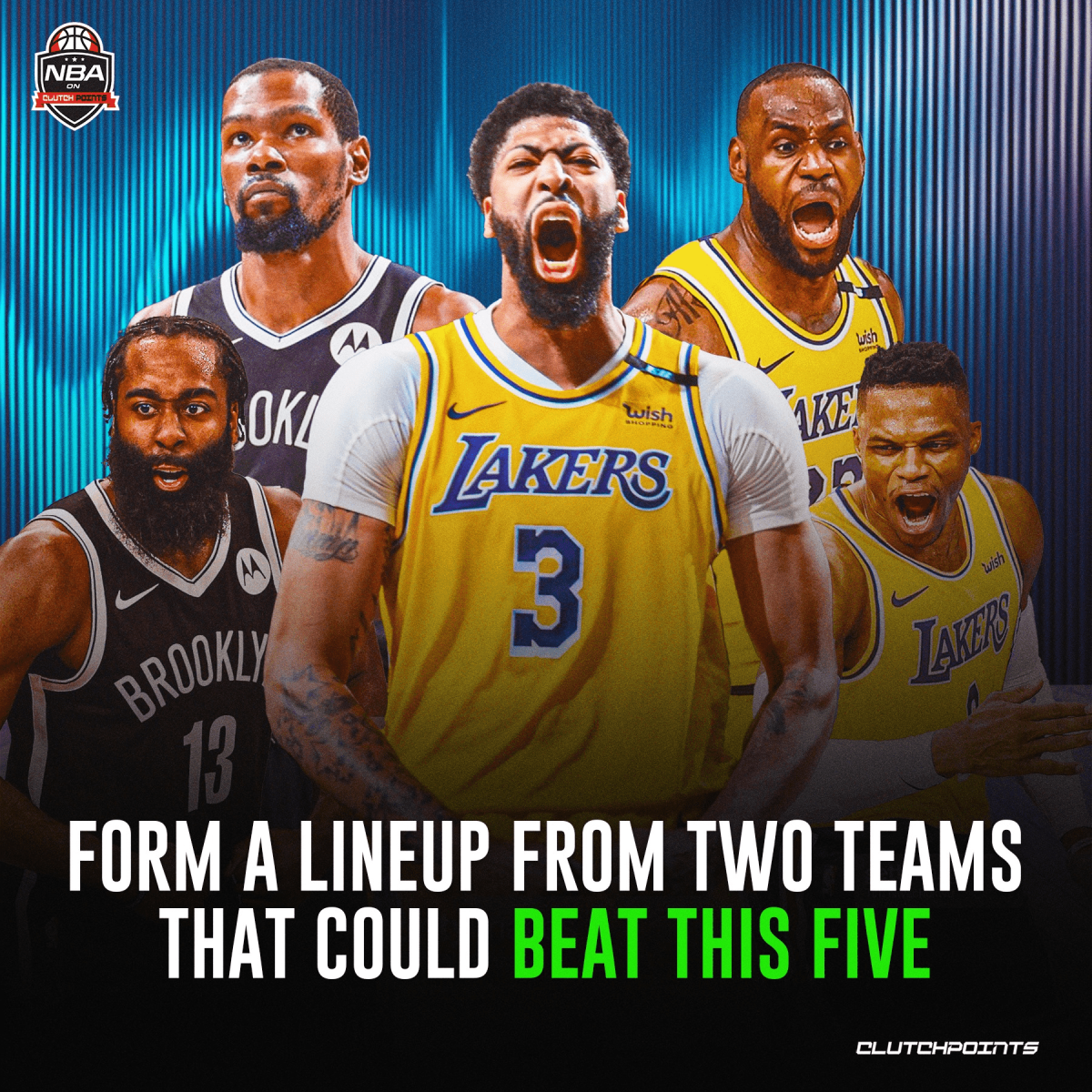 NBA Fans Try To Form A 5-Man Lineup From 2 NBA Teams That Could Beat The Lakers And Nets Combined Superteam